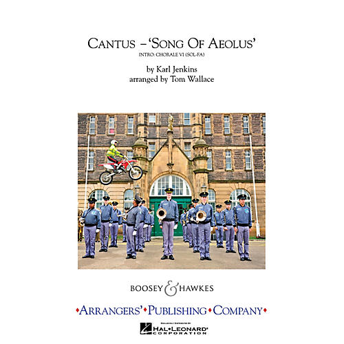 Arrangers Cantus (Song of Aeolus) Marching Band Level 4 Arranged by Tom Wallace
