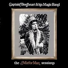 Captain Beefheart - Mirrorman Sessions