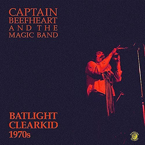 Alliance Captain Beefheart & Magic Band - Batlight Clearkid