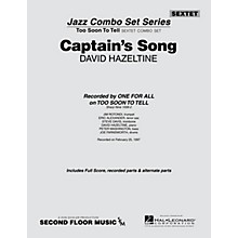 Second Floor Music Captain's Song (from the ALL FOR ONE Sextet Combo Series) Jazz Band Level 4-5 Composed by David Hazeltine