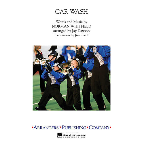 Arrangers Car Wash Marching Band Level 3 by Rose Royce Arranged by Jay Dawson