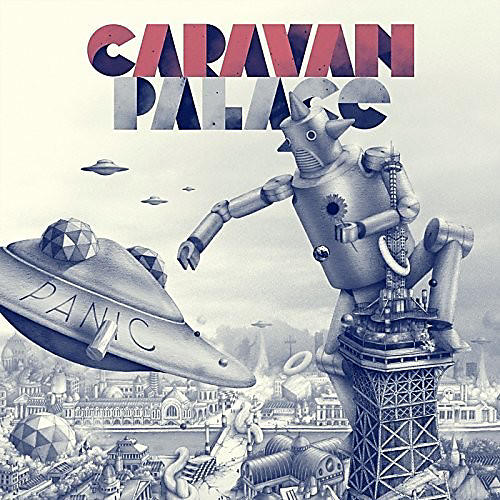 Alliance Caravan Palace - Panic