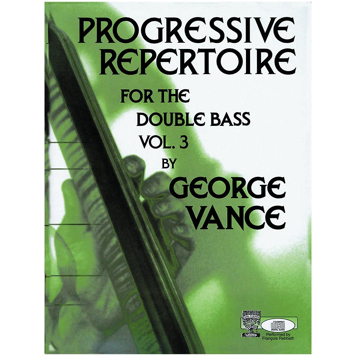 Carl Fischer Carl Fischer Progressive Repertoire For The Double Bass Vol. Three