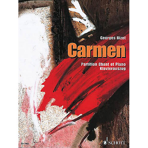 Schott Carmen Vocal Score Composed by Georges Bizet