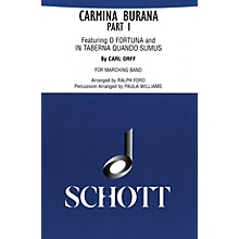 Schott Frères Carmina Burana Part I (for Marching Band - Score and Parts) Marching Band Composed by Carl Orff