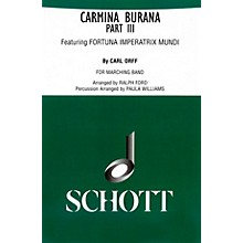 Schott Frères Carmina Burana Part III (for Marching Band - Score and Parts) Marching Band Composed by Carl Orff