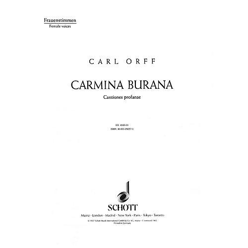 Schott Carmina Burana (Women's Chorus Parts) CHORAL SCORE Composed by Carl Orff