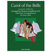 Carl Fischer Carol Of The Bells - Baritone Sax With Piano Accompaniment