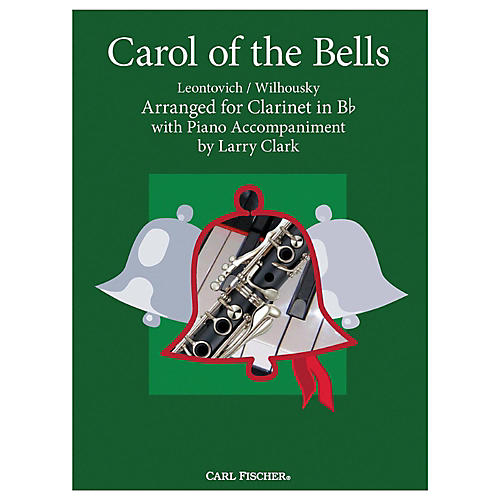 Carl Fischer Carol Of The Bells - Clarinet With Piano Accompaniment