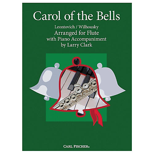 Carl Fischer Carol Of The Bells - Flute With Piano Accompaniment