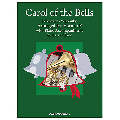 Carl Fischer Carol Of The Bells - French Horn With Piano Accompaniment