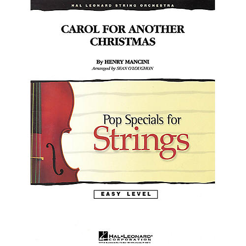Hal Leonard Carol for Another Christmas Easy Pop Specials For Strings Series Arranged by Sean O'Loughlin