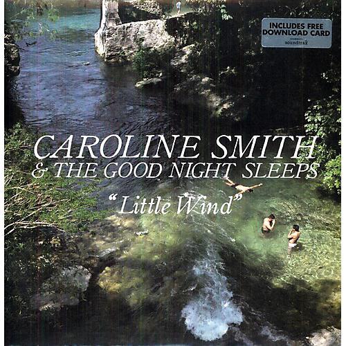 Alliance Caroline Smith & the Good Night Sleeps - Little Wind