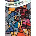 Schott Carols of the World Composed by Various Arranged by Björn Griesheimer thumbnail