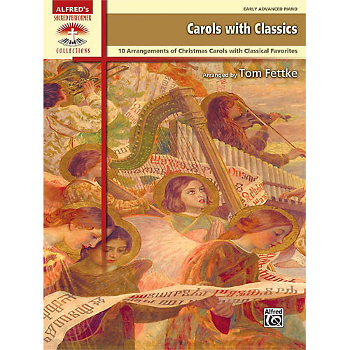Alfred Carols with Classics Early Advanced Piano Book