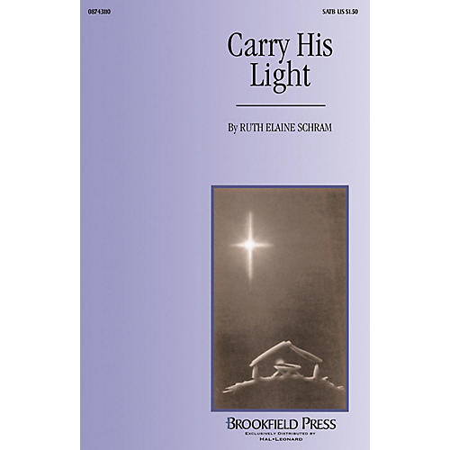Brookfield Carry His Light (2-Part and Piano) 2-Part composed by Ruth Elaine Schram