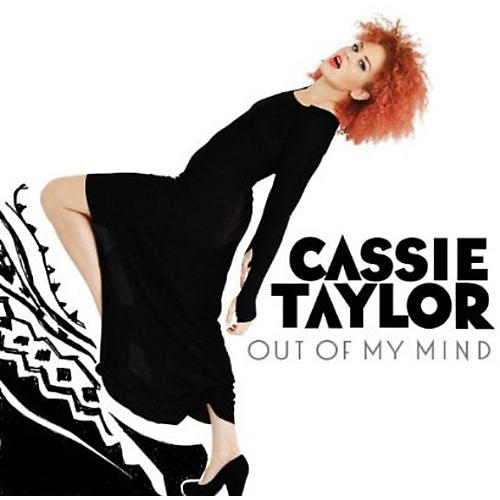 Alliance Cassie Taylor - Out of My Mind