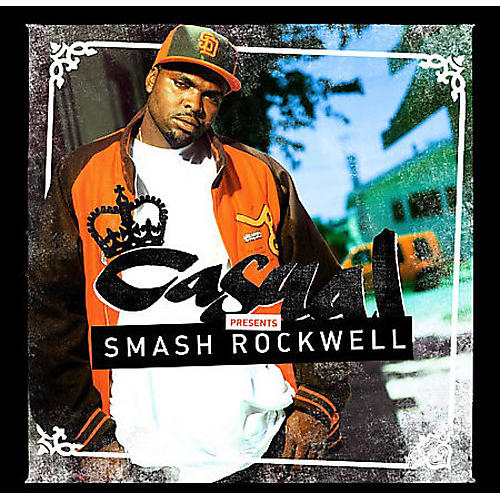 Alliance Casual - Casual Presents Smash Rockwell