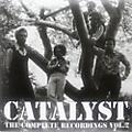 Alliance Catalyst - The Complete Recordings, Vol. 2 thumbnail