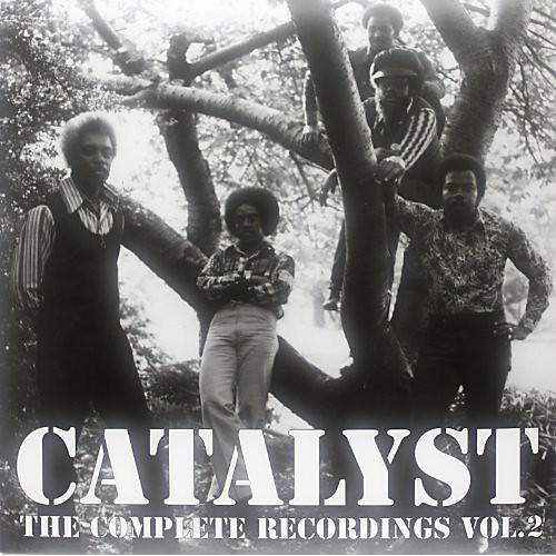 Alliance Catalyst - The Complete Recordings, Vol. 2