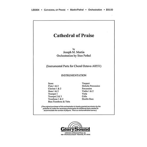 Shawnee Press Cathedral of Praise Score & Parts Composed by Joseph M. Martin