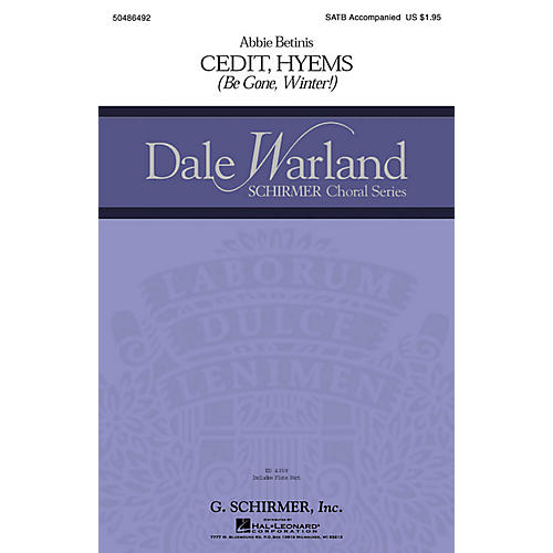 G. Schirmer Cedit Hyems (Be Gone, Winter!) (Dale Warland Choral Series) SSAA Composed by Abbie Betinis