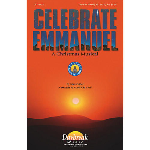 Daybreak Music Celebrate Emmanuel (2-Part Mixed) 2 Part Mixed composed by Stan Pethel
