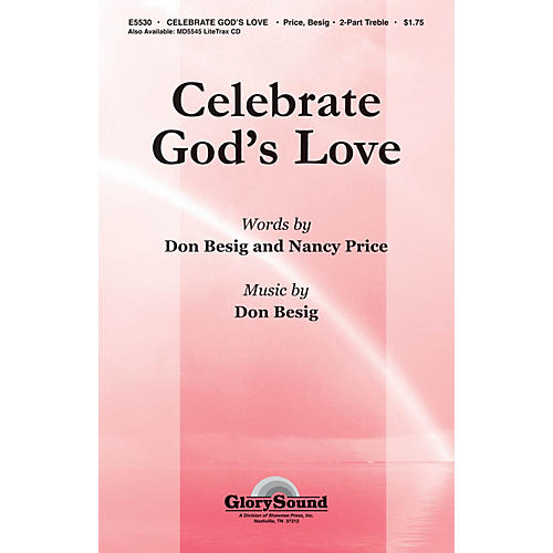 Shawnee Press Celebrate God's Love 2-Part composed by Don Besig