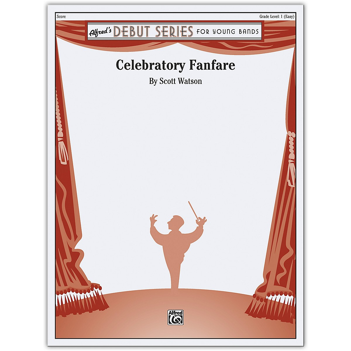 Alfred Celebratory Fanfare Conductor Score 1 (Very Easy)