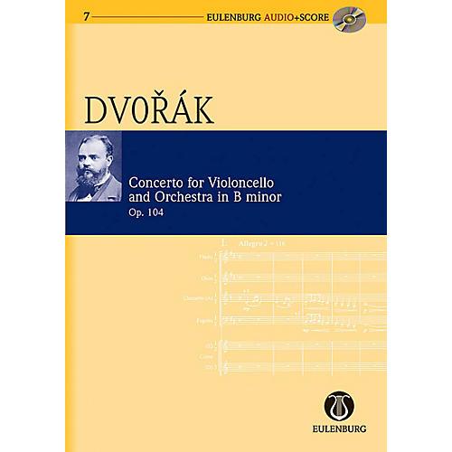 Eulenburg Cello Concerto in B Minor Op. 104 B 191 Eulenberg Audio plus Score Softcover with CD by Antonín Dvorák