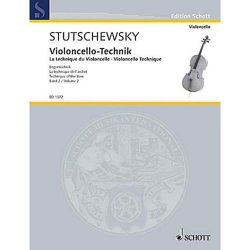 Schott Cello Method - Volume 2 Technique of the Bow Schott Series