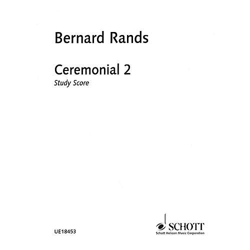 Schott Ceremonial 2 Schott Series Softcover Composed by Bernard Rands