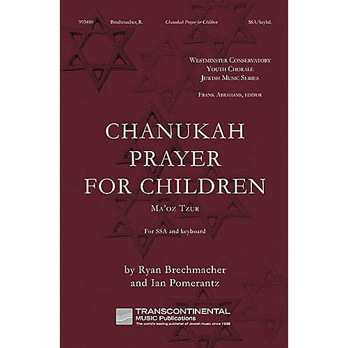 Transcontinental Music Chanukah Prayer for Children (Ma'Oz Tzur) SSA composed by Ryan Brechmacher
