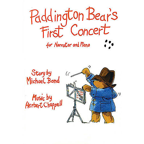 Music Sales Chappell: Paddington BearÆs First Concert Music Sales America Series