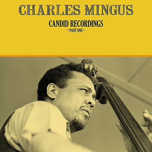 Alliance Charles Mingus - Candid Recordings Part One