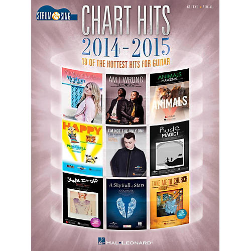 Hal Leonard Chart Hits Of 2014-2015 - Strum & Sing Guitar