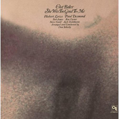 Alliance Chet Baker - She Was Too Good to Me