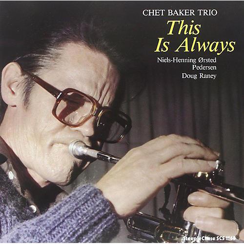Alliance Chet Baker - This Is Always