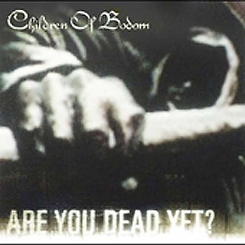 Alliance Children of Bodom - Are You Dead Yet