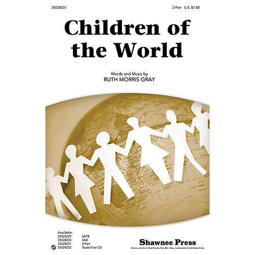 Shawnee Press Children of the World 2-Part composed by Ruth Morris Gray