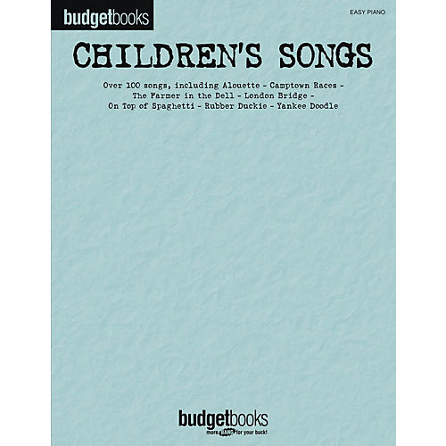 Hal Leonard Children's Songs - Budget Book Series For Easy Piano