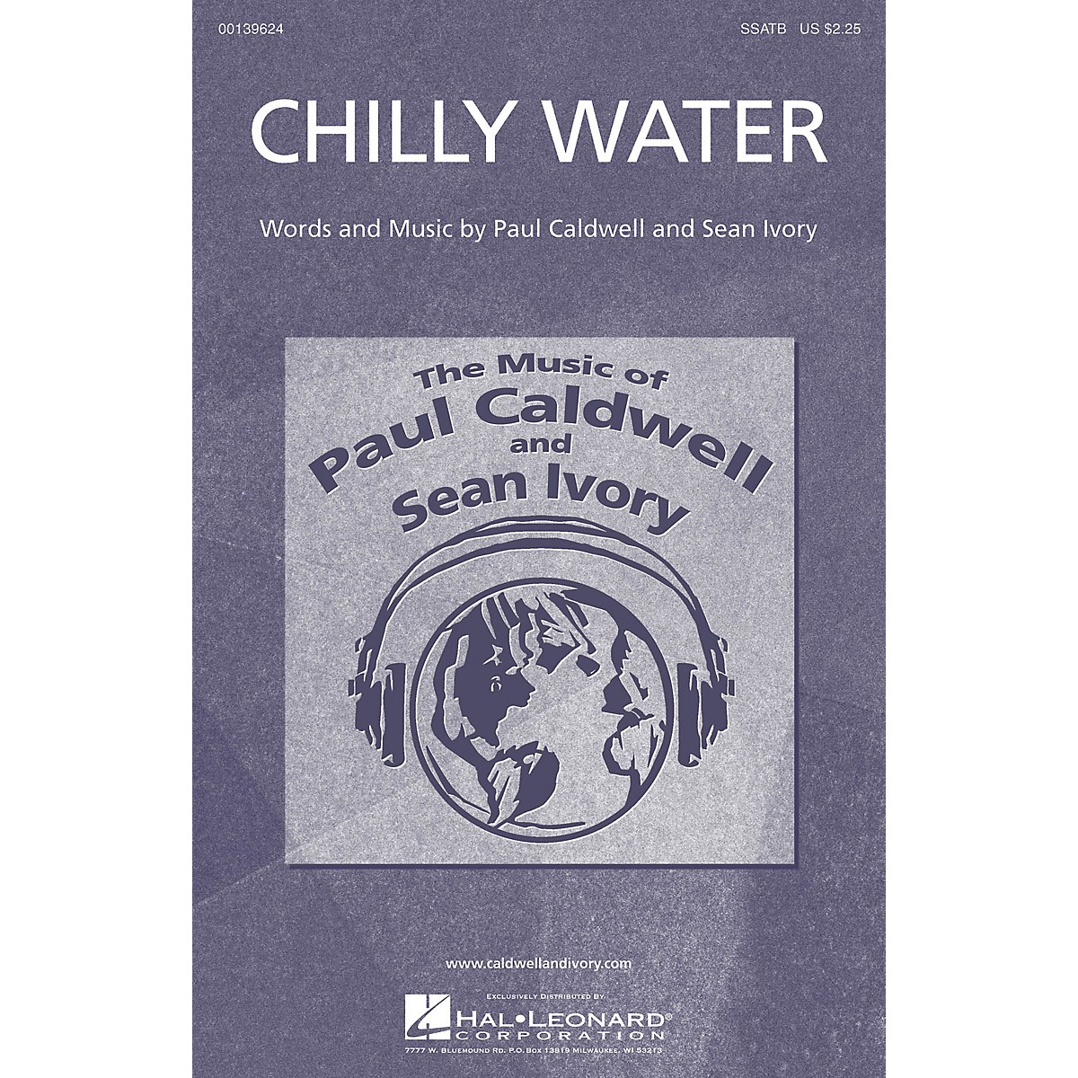 Caldwell/Ivory Chilly Water SSATB composed by Paul Caldwell