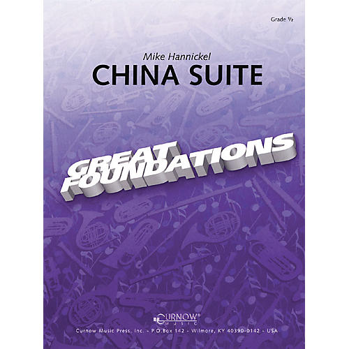 Curnow Music China Suite (Grade 0.5 - Score Only) Concert Band Level .5 Composed by Mike Hannickel