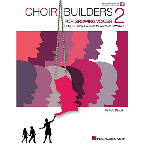 Hal Leonard Choir Builders for Growing Voices 2 Book and CD pak Composed by Rollo Dilworth