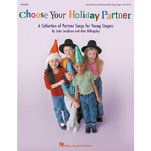 Hal Leonard Choose Your Holiday Partner (Collection) (ShowTrax CD) ShowTrax CD Composed by John Jacobson