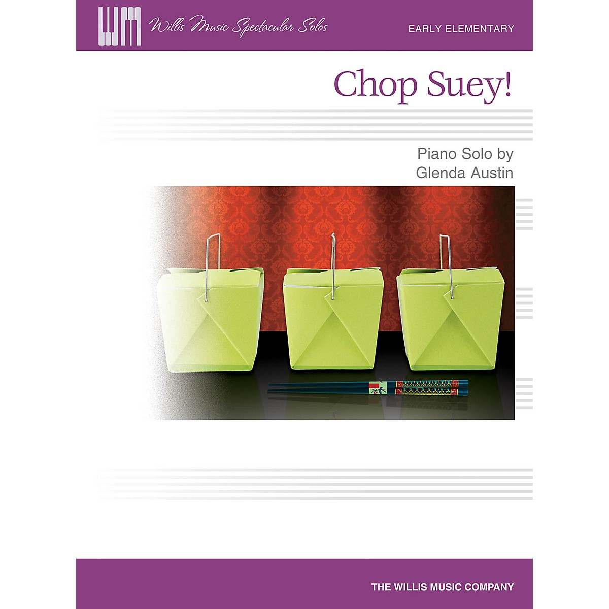 Willis Music Chop Suey! (Early Elem Level) Willis Series by Glenda Austin