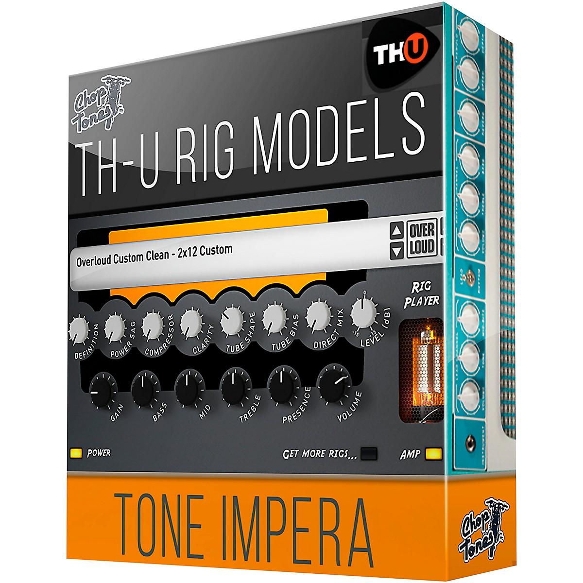 Overloud Choptones Tone Impera - TH-U Rig Library (Download)
