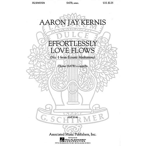 Associated Choral Movements from Ecstatic Meditations (No. 1 - Effortlessly Love Flows) SATB by Aaron Jay Kernis