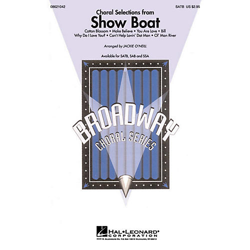 Hal Leonard Choral Selections from Show Boat SATB composed by Jerome Kern