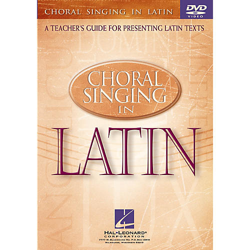Hal Leonard Choral Singing in Latin (A Teacher's Guide for Presenting Latin Texts) DVD by Darwin Sanders